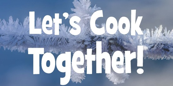 let's cook together winter