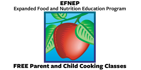 EFNEP Free parent and child cooking classes