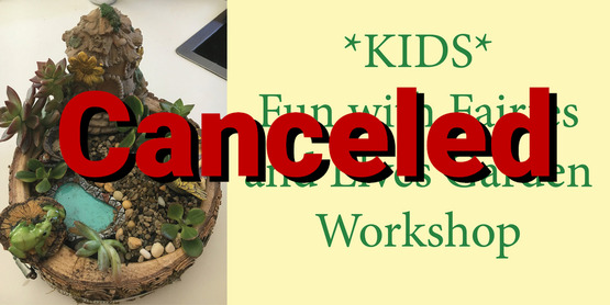 KIDS_Fun_with_Fairies_and_Elves_Garden_Workshop_website_photo Canceled