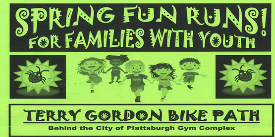 Spring Fun Runs for Families With Youth. Picture of lady bug on a sun on left side of page with group of kids running happily in the middle and a lady bug on a sun on the right. Written below the pictures is the location, Terry Gordon Bike Path, behind the City of Plattsburgh Gym Complex.