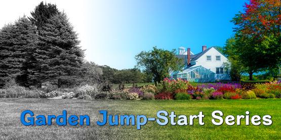 Garden Jump-Start Series