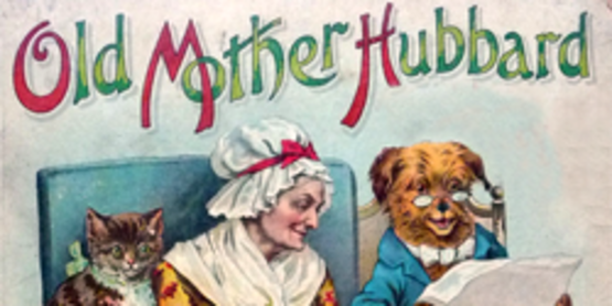 """cover illustration from  """"Old Mother Hubbard and Other Rhymes and Jingles"""" Boston: Dewolfe Fiske & Co, [No date, circa late 1800's]"""