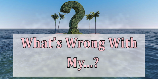 What's Wrong With My...? Over question Mark Island Background