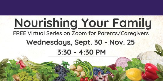 Nourishing Your Family: Free Virtual Series
