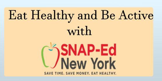Eat Healthy and Be Active with SNAP-Ed title with snap ed logo and orange and blue background