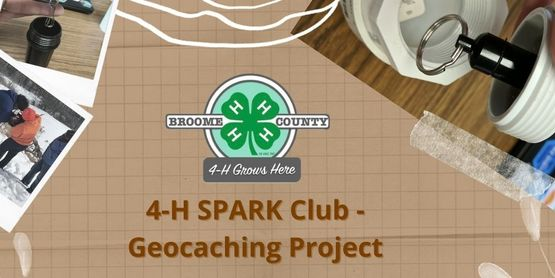 4-H SPARK Club: Geocaching Project 2