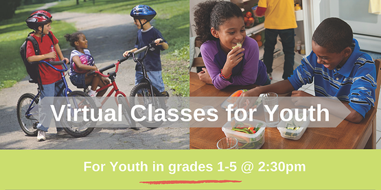 Kids Biking on the left and on the right eating healthy snacks. Title: Virtual Classes for Youth