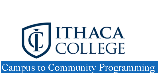 Ithaca College Campus to Community Programming