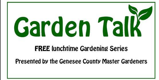 Garden Talk Master Gardener