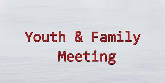 Youth and Family Meeting