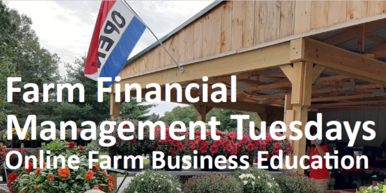 Farm Financial Management Tuesdays Online Farm Business Education.