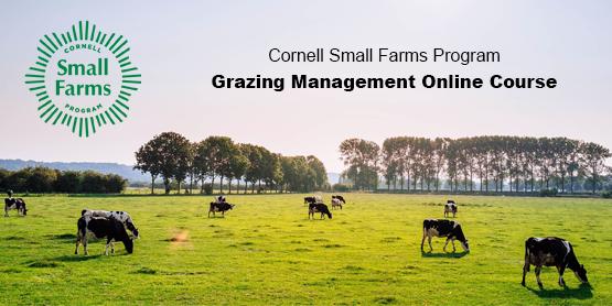 Cornell Small Farms Program Grazing Management Online Course