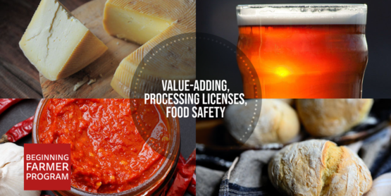 Value-Adding, Processing Licenses, Food Safety