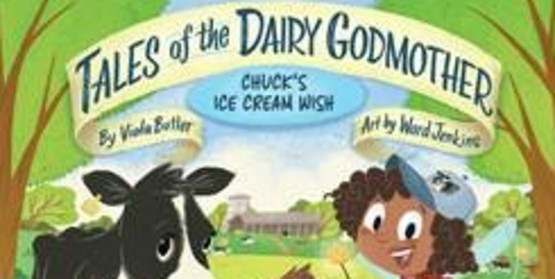 """How often do we think about how ice cream is made? """"Chuck's Ice Cream Wish"""" takes readers on a journey from farm to table."""