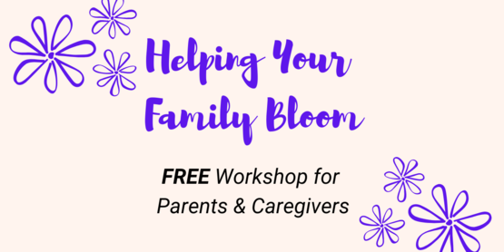 helping your family bloom