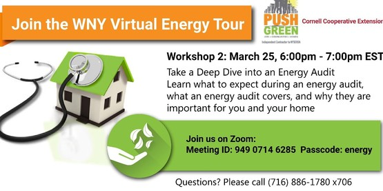 Cornell Cooperative Extension is excited to announce a new partnership and workshop series with PUSH GREEN, the WNY Virtual Energy Tour