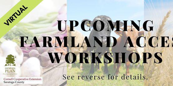 CCE Saratoga Presends: Farmland Access Workshop Series