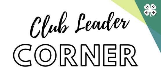 4-H Club Leader Corner