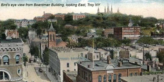 View from the Boardman Building looking East, Troy NY from a vintage postcard