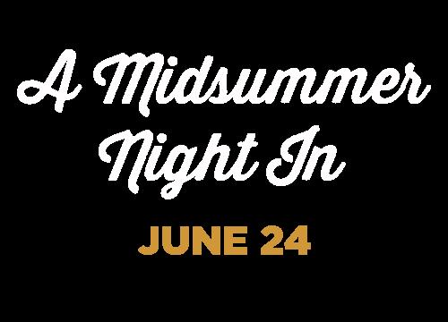 A Midsummer's Night In