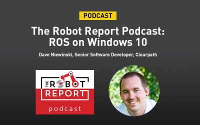 Podcast: Clearpath talks ROS on Windows with The Robot Report