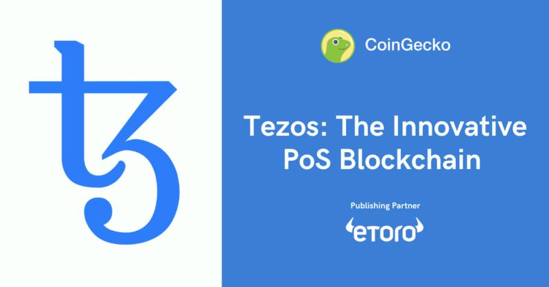 Tezos: The Innovative PoS Blockchain