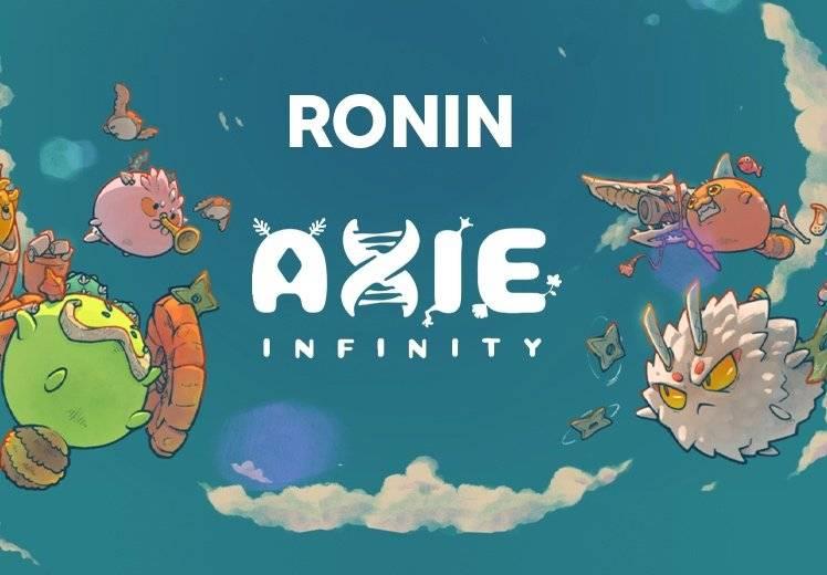 三分钟读懂 Ronin:热门链游 Axie Infinity 的以太坊侧链