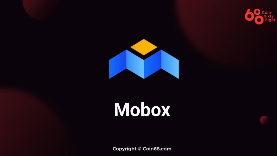 Tìm hiểu MOBOX (MBOX) là gì? Thông tin chi tiết về dự án MOBOX và MBOX coin