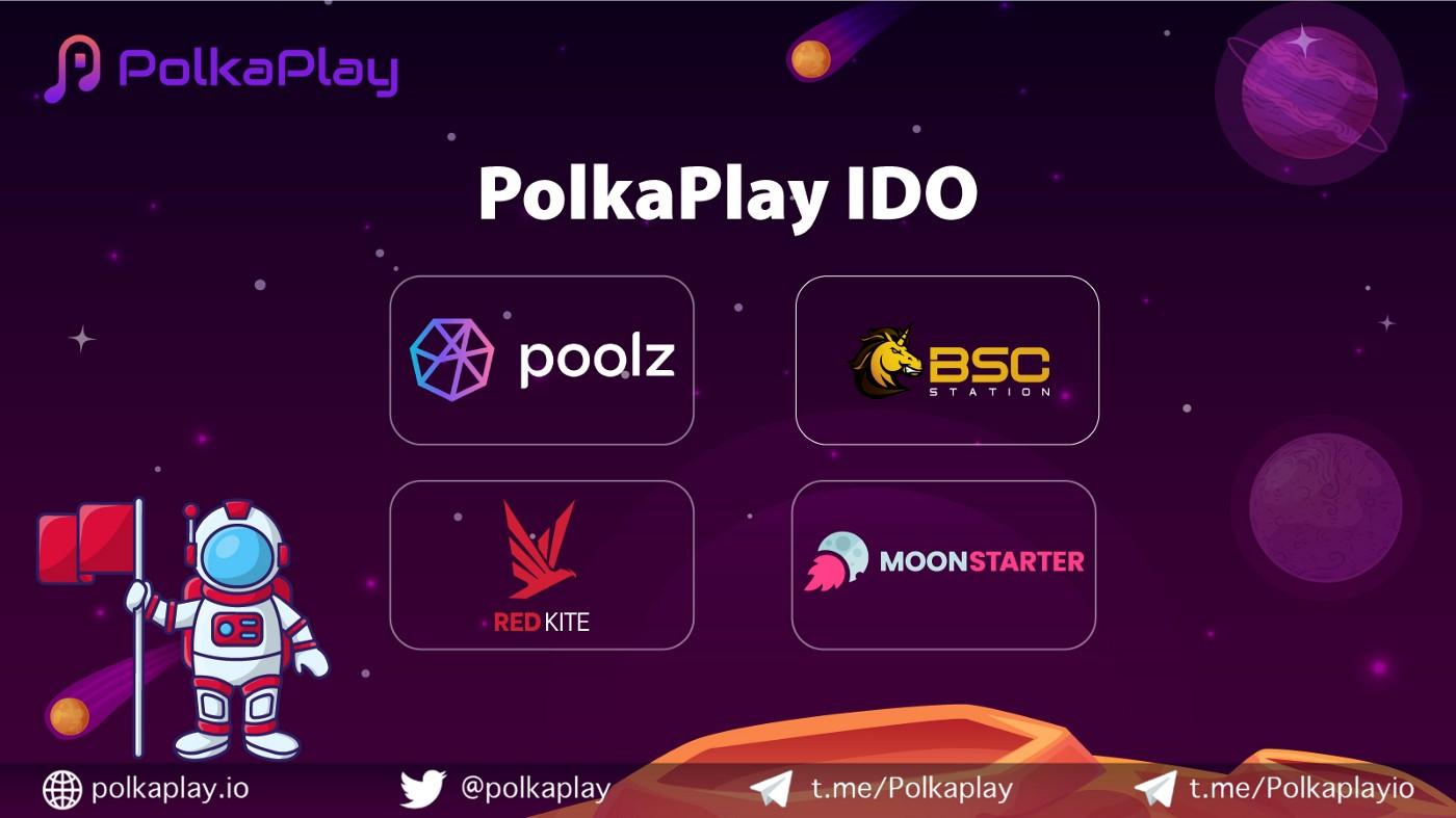 PolkaPlay IDO trên bốn nền tảng: Poolz, BSC Station, Moonstarter, Red Kite