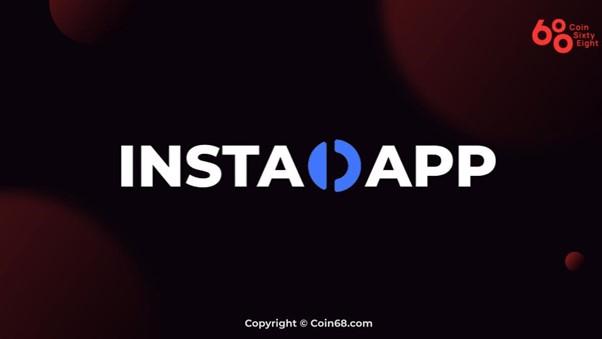 Tìm hiểu InstaDapp (INST) là gì? Thông tin chi tiết về dự án InstaDapp và INST coin