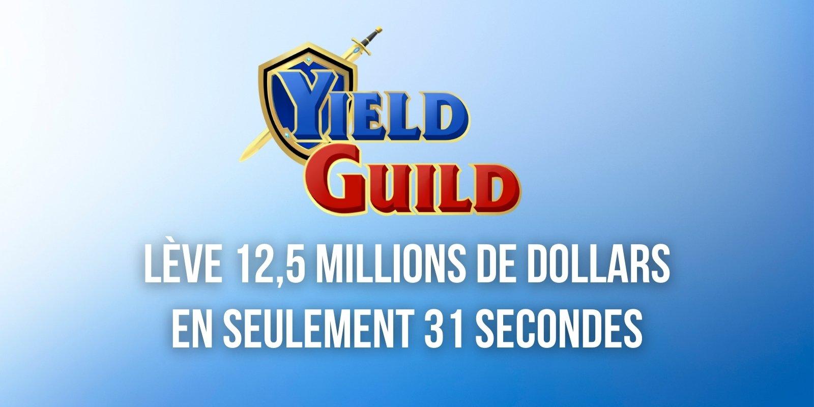 Pour son IDO, Yield Guild Games (YGG) lève 12,5 millions de dollars en seulement 31 secondes