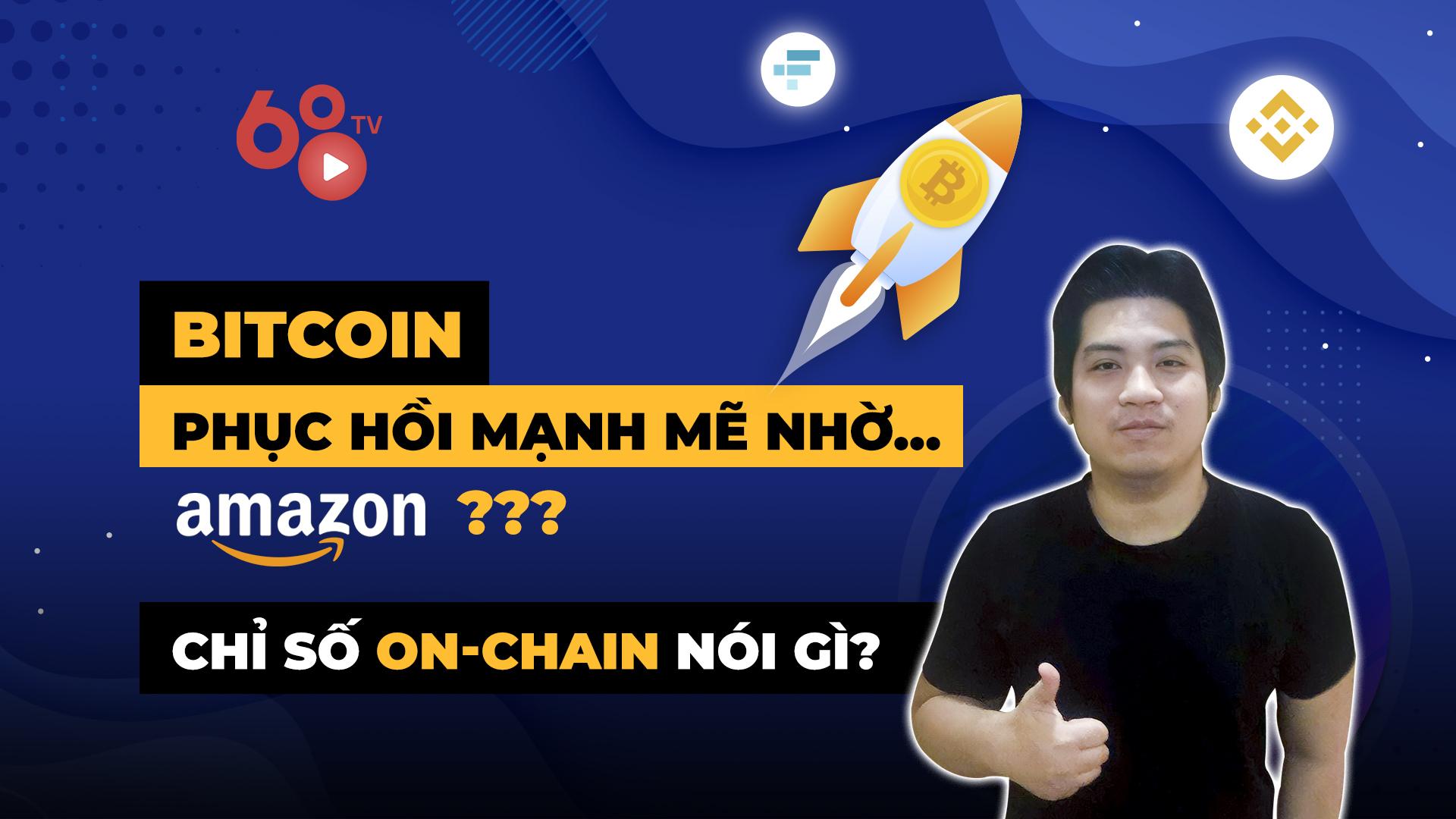 Bitcoin phục hồi mạnh mẽ nhờ… Amazon? Chỉ số on-chain nói gì?