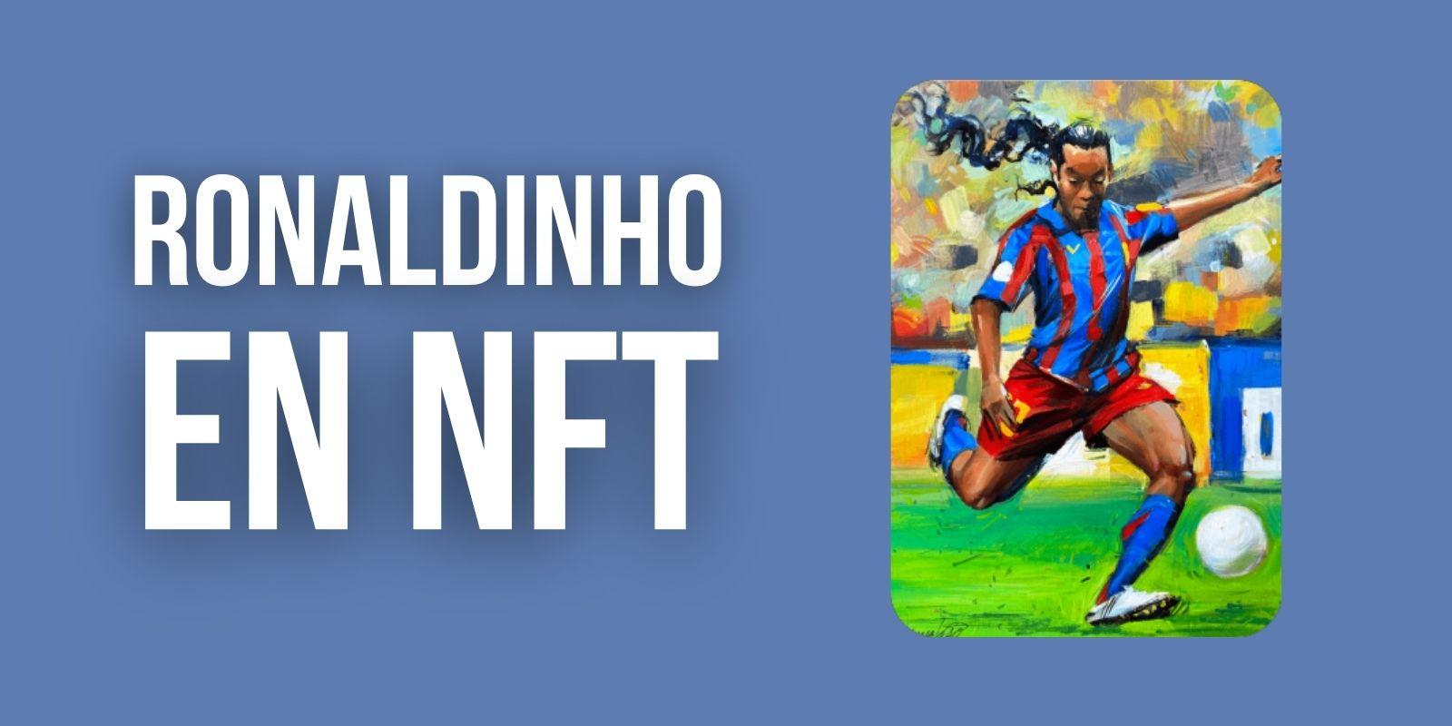 Le footballeur Ronaldinho lance une collection de NFTs