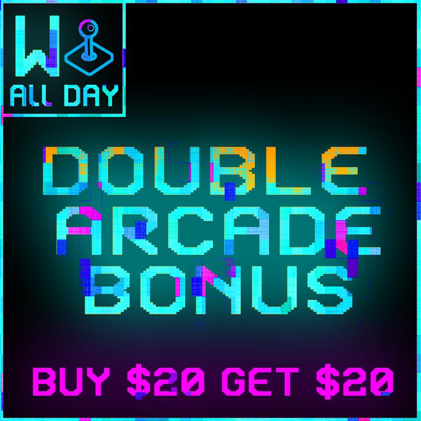 Double Arcade Bonus