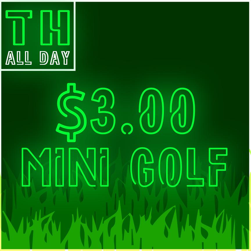 Mini golf for a mini price!