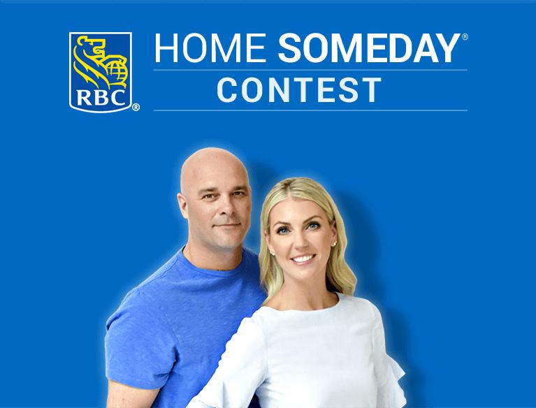RBC Home Someday Contest  | HGTV Canada Contest