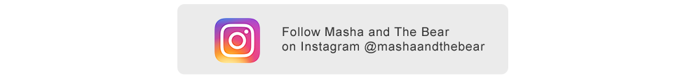 Follow Masha and the Bear on Instagram