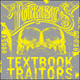 split w/ Textbook Traitors
