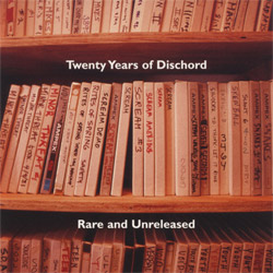 20 Years Of Dischord: Rare & Unreleased MP3s