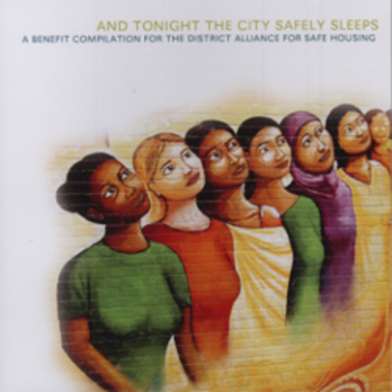 And Tonight the City Safely Sleeps: A Benefit for the District Alliance for Safe Housing