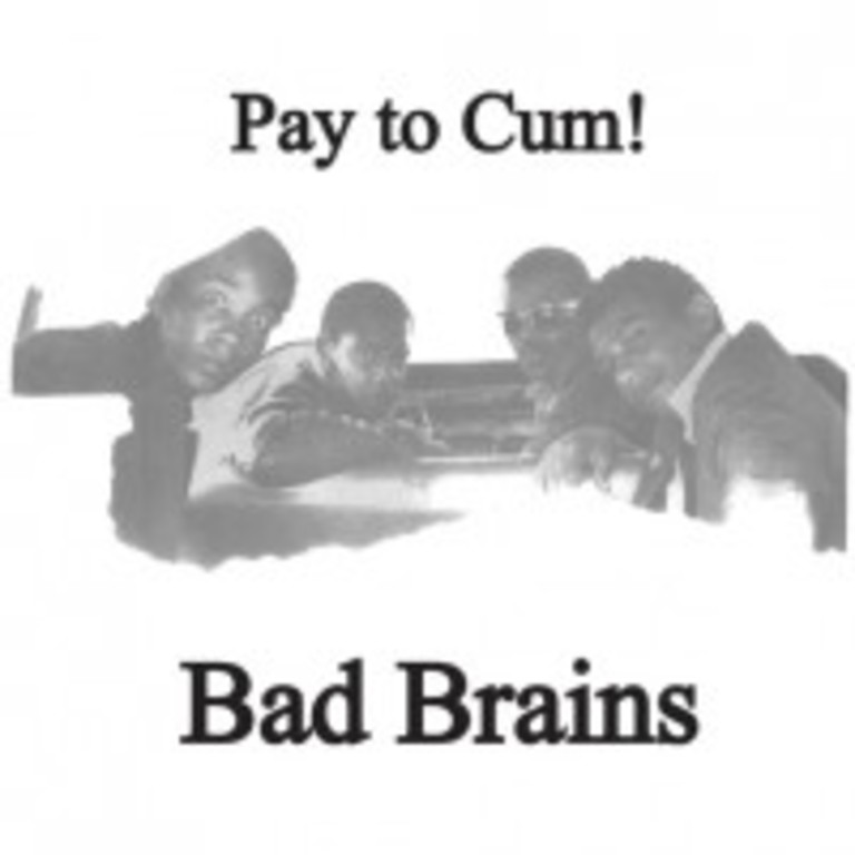 Pay to Cum! 7""