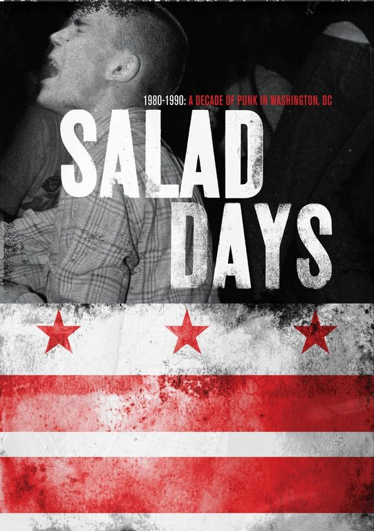 Salad Days: A Decade of Punk in Washington, DC