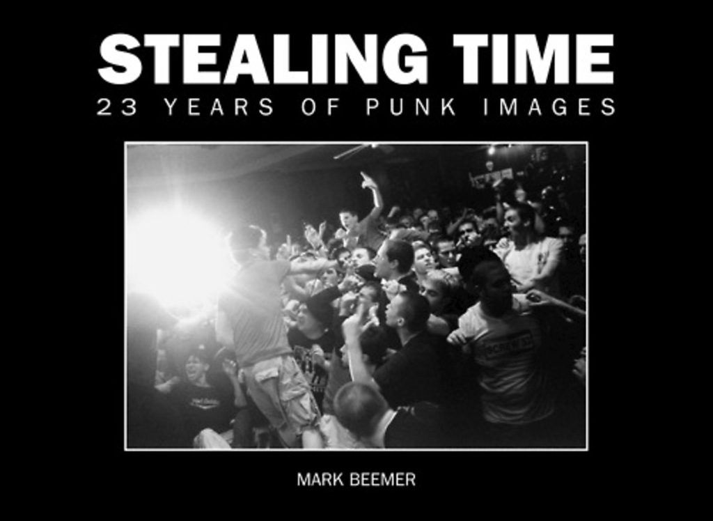 Stealing Time: 23 Years of Punk Images