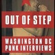 Out of Step: Washington DC Punk Interviews
