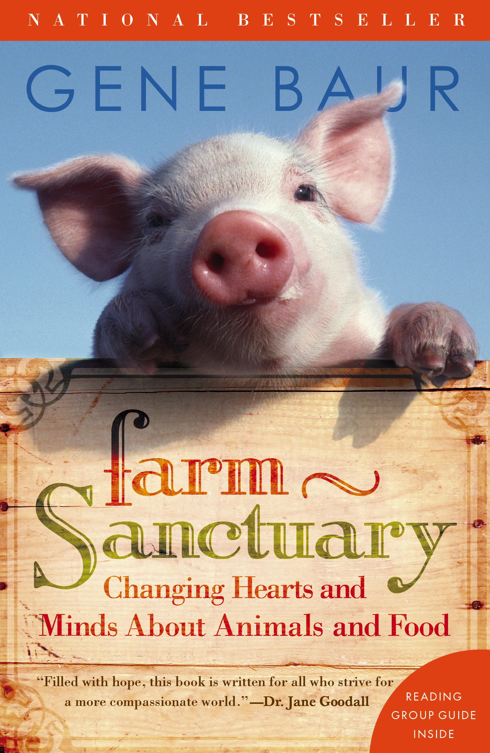 Book cover for Farm Sanctuary: Changing Hearts and Minds about Animals and Food