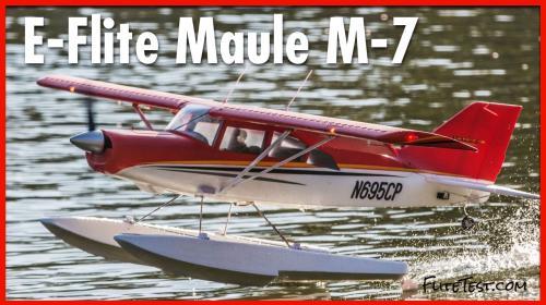E Flite Maule M 7 A New Stol From Horizon Hobby Flite Test