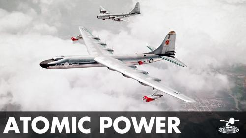 The Nuclear Powered Aircraft of the Atomic Age Image