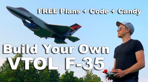 Free Plans + Code to Build Your Own F-35 VTOL Poster Image