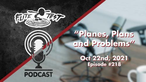Planes, Plans and Problems: Episode #218 Image