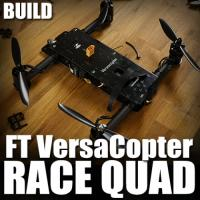 FT VersaCopter - Race Quad Build